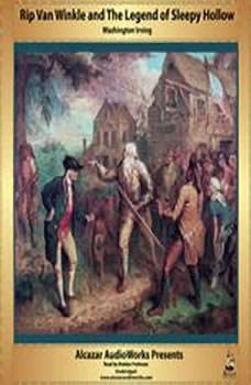 Rip Van Winkle and The Legend of Sleepy Hollow, Washington Irving