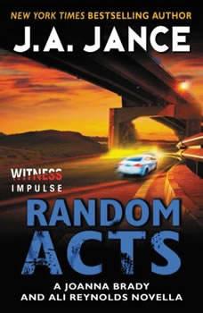 Random Acts: A Joanna Brady and Ali Reynolds Novella, J. A. Jance