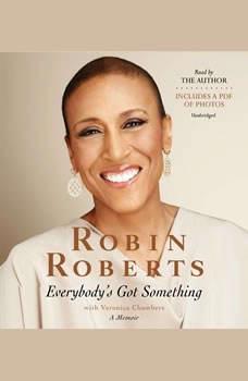 Everybody's Got Something, Robin Roberts