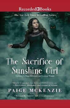 The Sacrifice of Sunshine Girl, Paige McKenzie