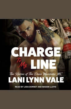 Charge To My Line, Lani Lynn Vale