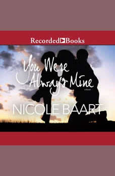 You Were Always Mine, Nicole Baart