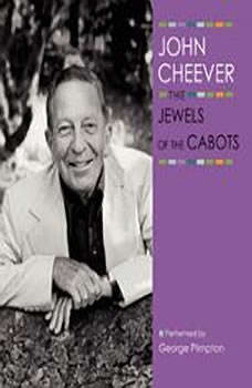 The Jewels of the Cabots, John Cheever