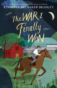 The War I Finally Won, Kimberly Brubaker Bradley