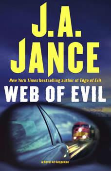 Web of Evil: A Novel of Suspense, J.A. Jance