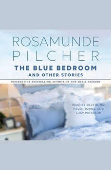 The Blue Bedroom and Other Stories: & Other Stories & Other Stories, Rosamunde Pilcher