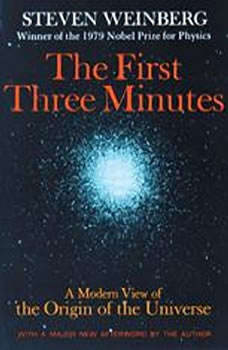 The First Three Minutes, Steven Weinberg