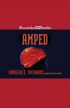Amped, Douglas E. Richards