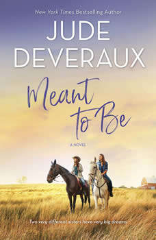 Meant to Be, Jude Deveraux
