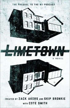 Limetown: The Prequel to the #1 Podcast, Cote Smith