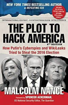 The Plot to Hack America, Malcolm Nance