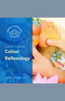 Colour Reflexology, Centre of Excellence