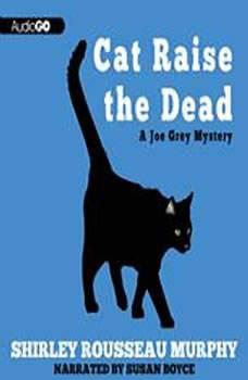 Cat Raise the Dead: A Joe Grey Mystery, Shirley Rousseau Murphy