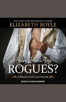 Have You Any Rogues?: A Rhymes With Love Novella, Elizabeth Boyle