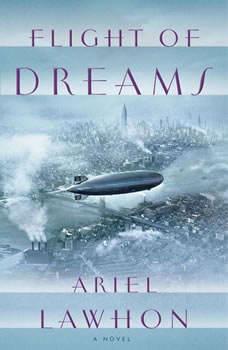 Flight of Dreams, Ariel Lawhon
