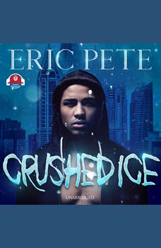 Crushed Ice, Eric Pete