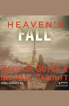 Heaven's Fall, David S. Goyer