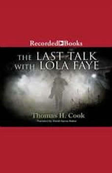 The Last Talk with Lola Faye, Thomas Cook