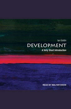 Development: A Very Short Introduction, Ian Goldin