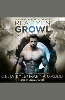 Real Men Growl, Celia Kyle