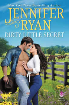 Dirty Little Secret: Wild Rose Ranch, Jennifer Ryan
