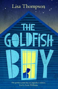 The Goldfish Boy, Lisa Thompson