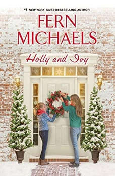 Holly and Ivy, Fern Michaels