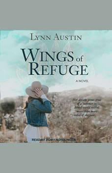 Wings of Refuge, Lynn Austin
