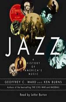 Jazz: A History of America's Music, Geoffrey C. Ward