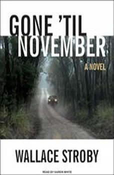 Gone 'til November, Wallace Stroby