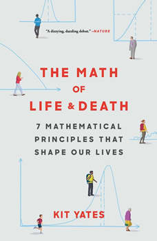 The Math of Life and Death, Kit Yates