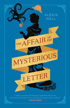 The Affair of the Mysterious Letter, Alexis Hall