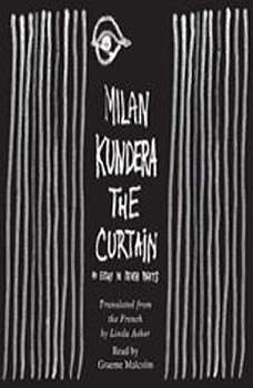 The Curtain: An Essay in Seven Parts, Milan Kundera
