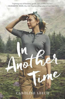 In Another Time, Caroline Leech