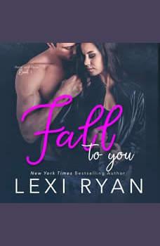 Fall to You, Lexi Ryan