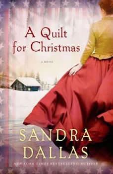 A Quilt for Christmas, Sandra Dallas