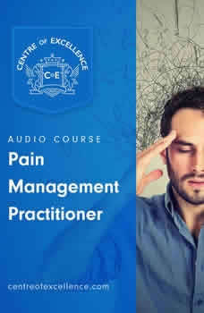Pain Management Practitioner, Centre of Excellence