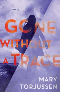 Gone Without a Trace, Mary Torjussen