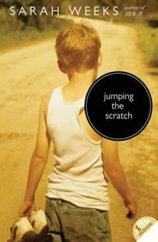 Jumping the Scratch, Sarah Weeks