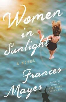Women in Sunlight, Frances Mayes