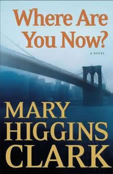 Where Are You Now?, Mary Higgins Clark