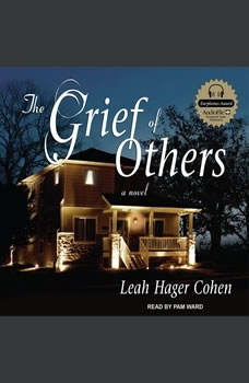The Grief of Others, Leah Hager Cohen