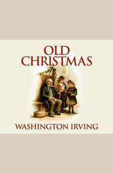 Old Christmas, Washington Irving