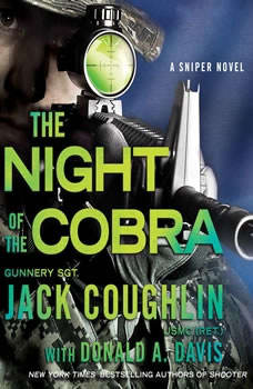 Night of the Cobra: A Sniper Novel, Sgt. Jack Coughlin