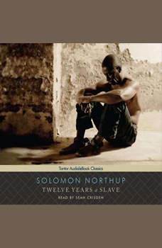 Twelve Years a Slave, Solomon Northup