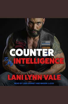 Counter To My Intelligence, Lani Lynn Vale
