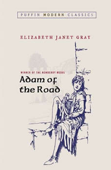 Adam of the Road, Elizabeth Janet Gray