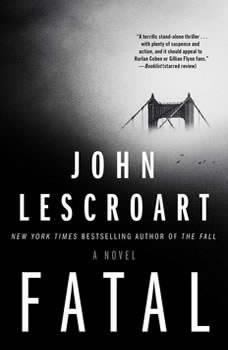 Fatal, John Lescroart