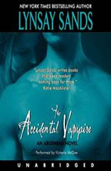 The Accidental Vampire: An Argeneau Novel An Argeneau Novel, Lynsay Sands