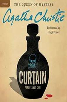Curtain: Poirot's Last Case: A Hercule Poirot Mystery A Hercule Poirot Mystery, Agatha Christie